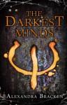 The Darkest Minds (The Darkest Minds #1) - Alexandra Bracken