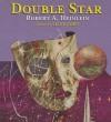 Double Star - Robert A. Heinlein, Lloyd James