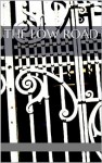 The Low Road - Christopher Long