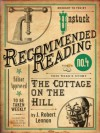 The Cottage on the Hill (Electric Literature's Recommended Reading) - J. Robert Lennon, Matt Williamson
