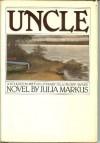 Uncle - Julia Markus