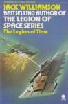 The Legion of Time - Jack Williamson