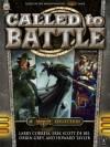 Called To Battle, Volume 1 - Larry Correia, Erik Scott de Bie, Orrin Grey, Howard Tayler