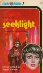 Seeklight - K.W. Jeter, Roger Elwood, Frank Kelly Freas