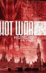 Hot War RPG: A Game of Friends, Enemies, Secrets & Consequences in the Aftermath - Malcolm Craig, Paul Bourne