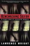 Remembering Satan (Vintage) - Lawrence Wright