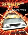A Matter of Time: The Unauthorized Back to the Future Lexicon - Rich Handley, Paul C. Giachetti, Pat Carbajal, Stephen Clark