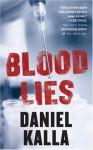 Blood Lies - Daniel Kalla