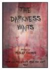 The Darkness Waits - Wesley Thomas