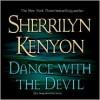 Dance with the Devil (Dark-Hunter, #4; Were-Hunter, #2) - Sherrilyn Kenyon, Fred Berman