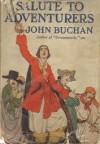 Salute to Adventurers - John Buchan