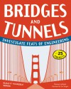 Bridges and Tunnels: Investigate Feats of Engineering with 25 Projects - Donna Latham, Jen Vaughn