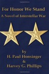 For Honor We Stand (Man of War) (Volume 2) - H. Paul Honsinger, Harvey G. Phillips