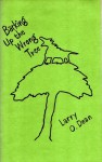 Barking up the Wrong Tree - Larry O. Dean