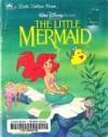 Walt Disney Pictures Presents The Little Mermaid - Michael Teitelbaum, Ron Dias