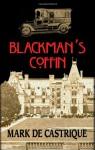 Blackman's Coffin - Mark de Castrique