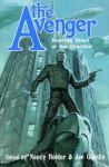 The Avenger: Roaring Heart of the Crucible - Greg Cox, Will Murray, Mel Odom, Nancy Holder