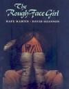 The Rough-Face Girl - Rafe Martin