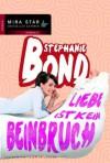 Liebe ist kein Beinbruch (German Edition) - Stephanie Bond, Christiane Meyer