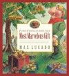Most Marvellous Gift: Punchinello And The Most Marvellous Gift - Max Lucado