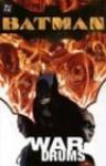 Batman: War Drums - Andersen Gebrych, Bill Willingham, Pete Woods, Damion Scott, Brad Walker, Cam Smith, Troy Nixey, Andersen Gebrych