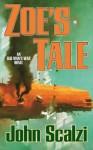 Zoe's Tale: Old Man's War Book 4 - John Scalzi