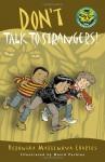 Don't Talk to Strangers! - Veronika Martenova Charles, David Parkins