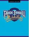 Marketing: Concepts and Strategies - William M. Pride, O.C. Ferrell