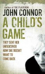 A Child's Game - John Connor