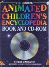 Animated Children's Encyclopedia: Book and CD-ROM [With CDROM] - Jane Elliott, Colin King