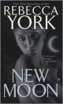 New Moon (Moon #6) - Rebecca York