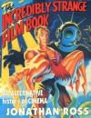 The Incredibly Strange Film Book - Jonathan Ross