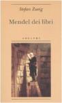 Mendel dei libri - Stefan Zweig, Ada Vigliani