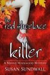 The Red Shoelace Killer - A Minnie Markwood Mystery - Susan Sundwall