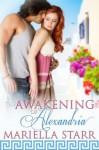 The Awakening of Alexandria - Mariella Starr, Blushing Books