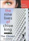 The Nine Lives of Chloe King. The Chosen. - Liz Braswell