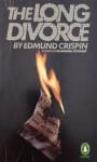 The Long Divorce - Edmund Crispin