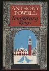 Temporary Kings - Anthony Powell