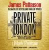 Private London - James Patterson, Rupert Degas