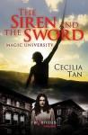Magic University: The Siren and the Sword: A Ravenous Romance - Cecilia Tan