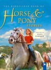 Kingfisher Book of Horse and Pony Stories (Kingfisher Book Of) - Jenny Oldfield