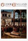 Tudor England: An Encyclopedia (Special -Reference) - Arthur F. Kinney