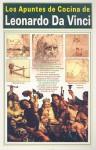 Apuntes de Cocina Pensamientos, Miscelaneas - Leonardo da Vinci