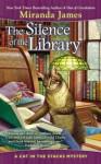 The Silence of the Library - Miranda James