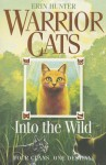 Into the Wild - Erin Hunter