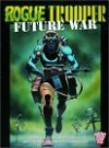 Rogue Trooper: Future War - Gerry Finley-Day, Dave Gibbons, Brett Ewins