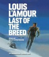 Last of the Breed (Audio) - Louis L'Amour, David Strathairn