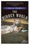 The Hidden World - Paul Park