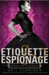 Etiquette & Espionage - Gail Carriger