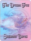 The Dream Tree - Suzanne Burns